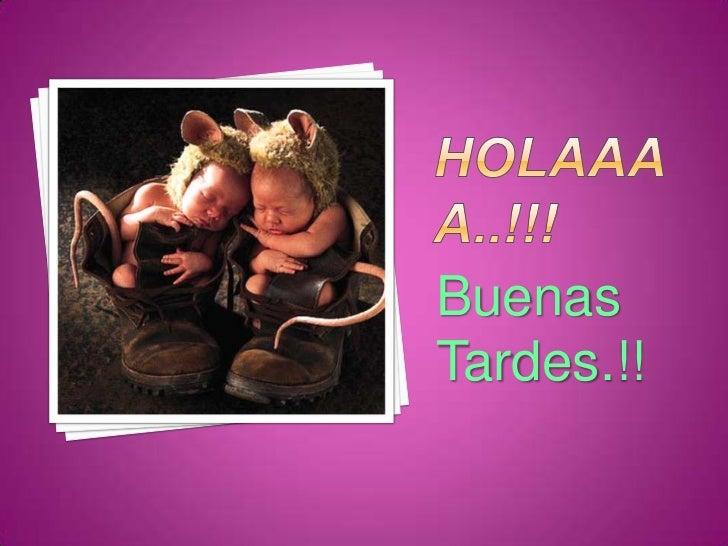 BuenasTardes.!!