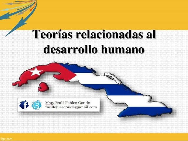 Teorías relacionadas al desarrollo humano