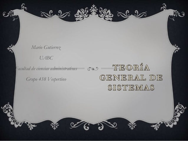 Mario Gutierrez UABC Facultad de ciencias administrativas Grupo 438 Vespertino