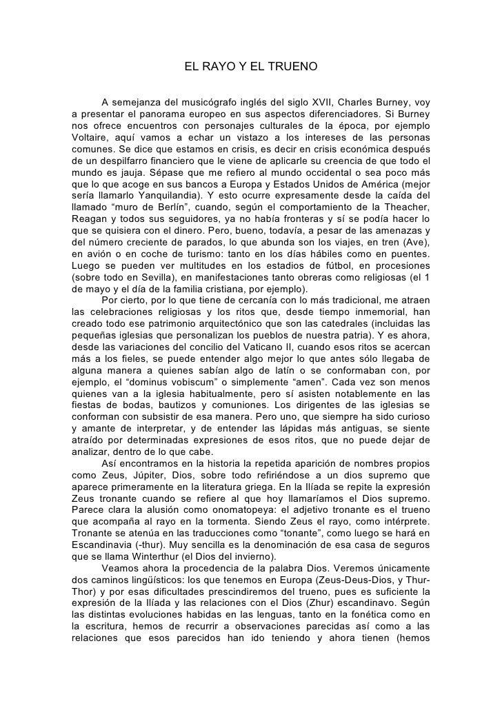 EL RAYO Y EL TRUENO         A semejanza del musicógrafo inglés del siglo XVII, Charles Burney, voy a presentar el panorama...