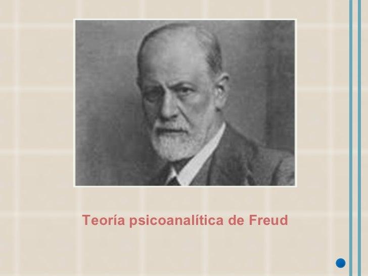 Teoría psicoanalítica de Freud
