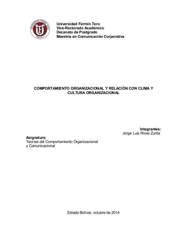 Universidad Fermín Toro  Vice-Rectorado Académico  Decanato de Postgrado  Maestría en Comunicación Corporativa  COMPORTAMI...