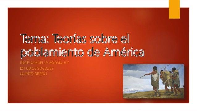 Teorías sobre el poblamiento de América