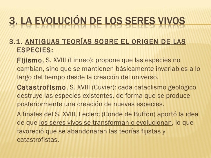 3.1. ANTIGUAS TEORÍAS SOBRE EL ORIGEN DE LAS  ESPECIES:- Fijismo, S. XVIII (Linneo): propone que las especies no  cambian,...