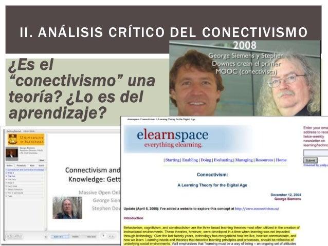 """¿Es el """"conectivismo"""" una teoría? ¿Lo es del aprendizaje? II. ANÁLISIS CRÍTICO DEL CONECTIVISMO"""