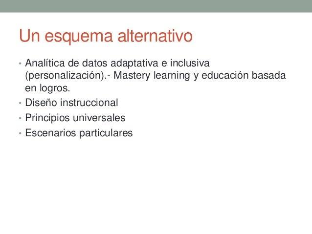 Necesitamos transformar nuestros sistemas de Educación Superior Sistemas diseñados para seleccionar a los alumnos diseñado...