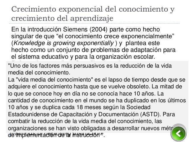 Tendencias sociales y tendencias en el aprendizaje En el documento citado Siemens (2004) continúa poniéndonos en situación...
