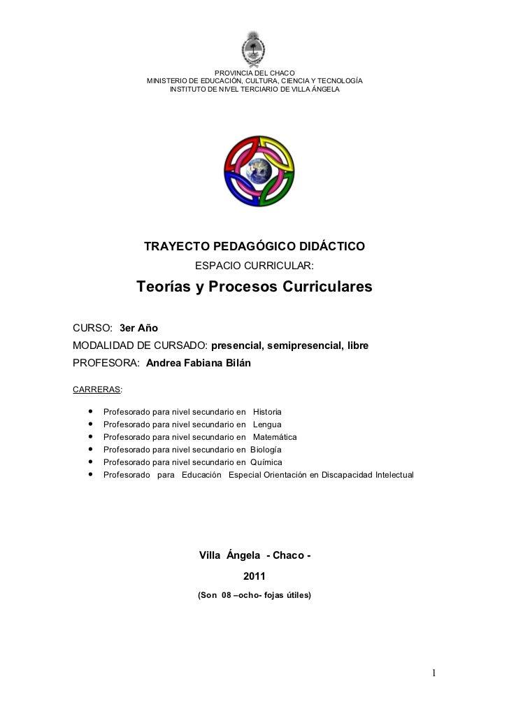 PROVINCIA DEL CHACO                MINISTERIO DE EDUCACIÓN, CULTURA, CIENCIA Y TECNOLOGÍA                      INSTITUTO D...