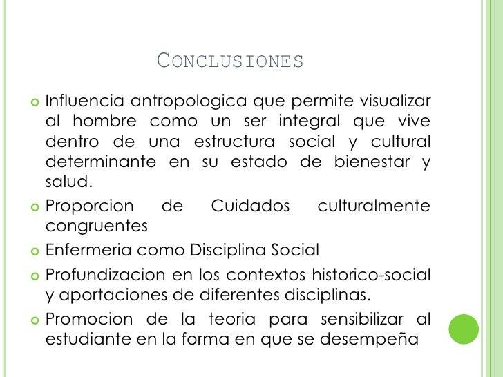 CONCLUSIONES Influencia antropologica que permite visualizar  al hombre como un ser integral que vive  dentro de una estr...