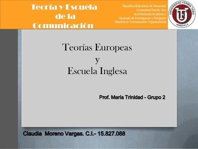 Teoría y Escuela de la Comunicación  República Bolivariana de Venezuela Universidad Fermín Toro Vice-Rectorado Académico D...