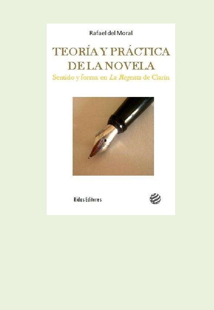 Ridis EditoresTEORÍA Y PRÁCTICA DE LA NOVELA Sentido y forma en La Regenta de Clarín