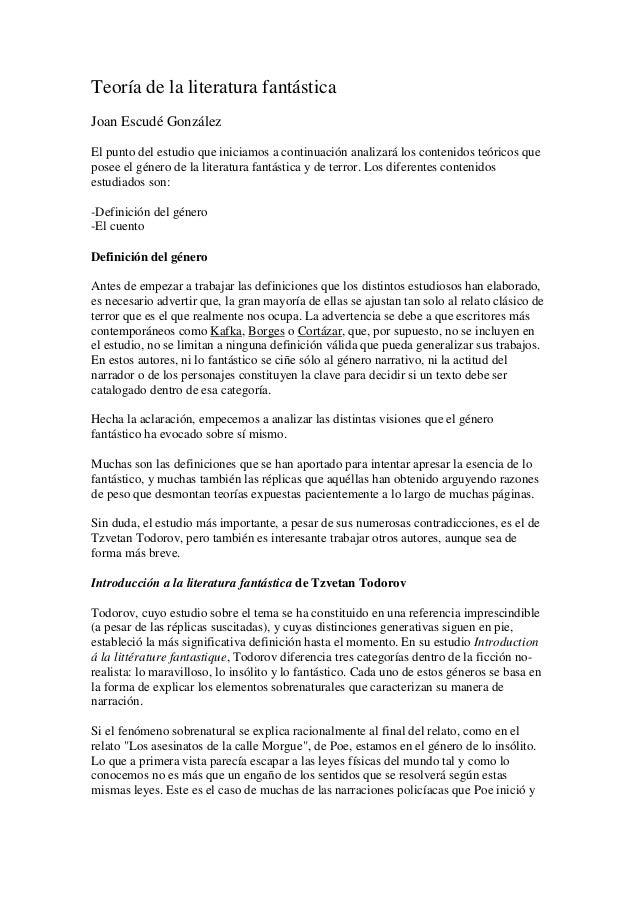 Teoría de la literatura fantásticaJoan Escudé GonzálezEl punto del estudio que iniciamos a continuación analizará los cont...