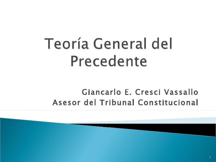 Giancarlo E. Cresci Vassallo Asesor del Tribunal Constitucional