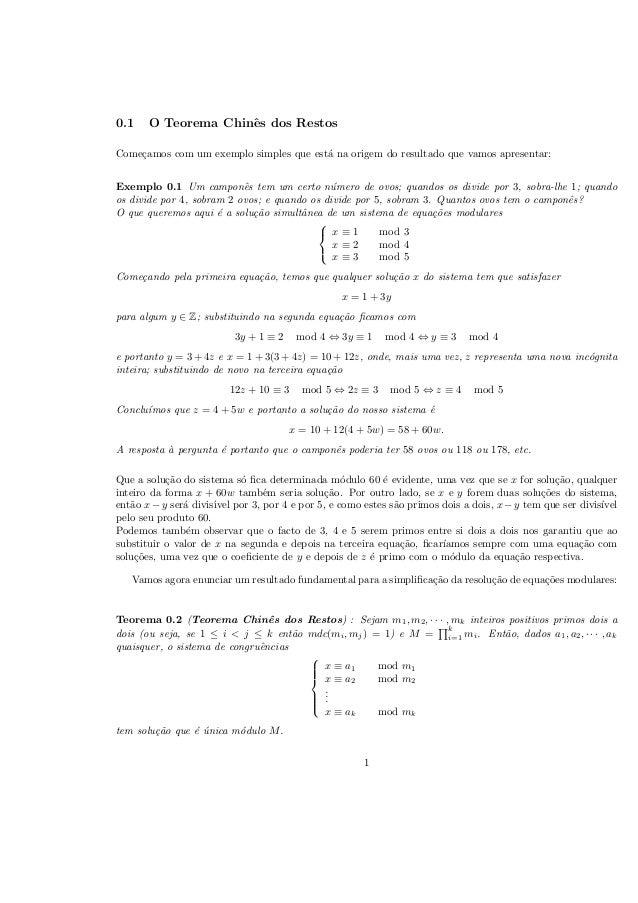 0.1  O Teorema Chinˆs dos Restos e  Come¸amos com um exemplo simples que est´ na origem do resultado que vamos apresentar:...