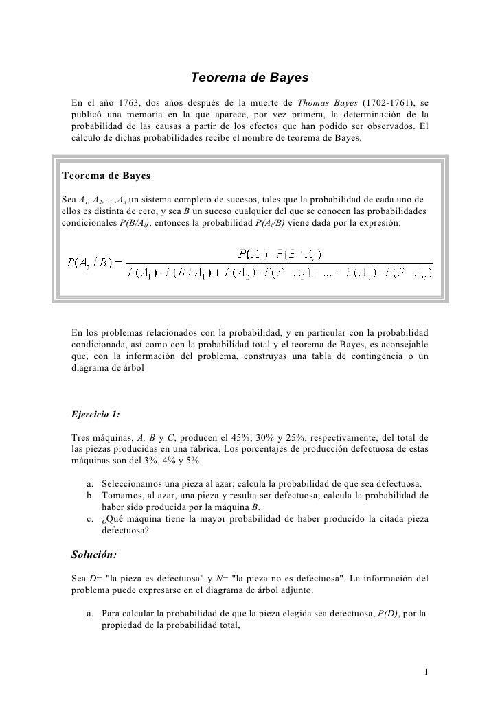 Teorema de Bayes   En el año 1763, dos años después de la muerte de Thomas Bayes (1702-1761), se   publicó una memoria en ...