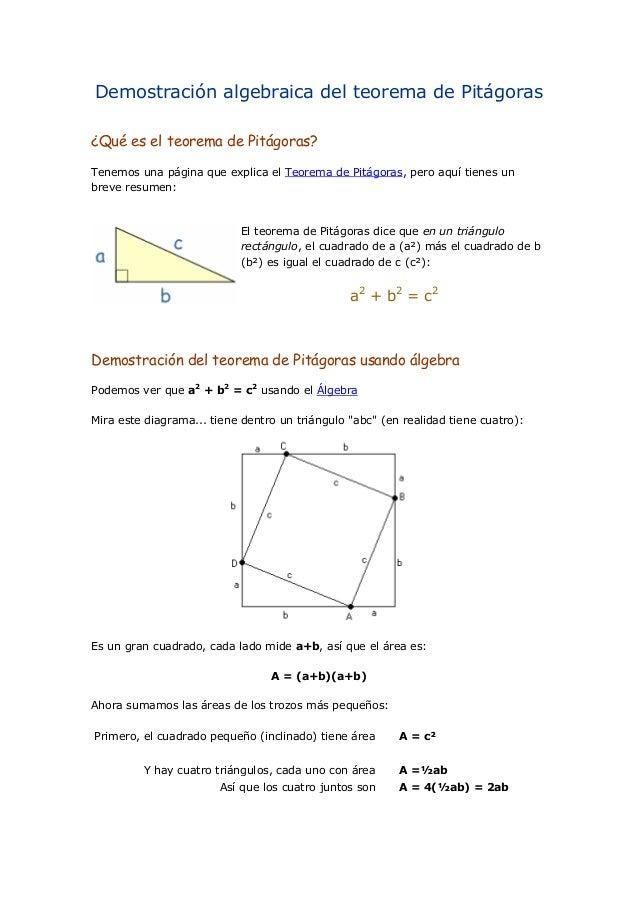 Demostración algebraica del teorema de Pitágoras¿Qué es el teorema de Pitágoras?Tenemos una página que explica el Teorema ...
