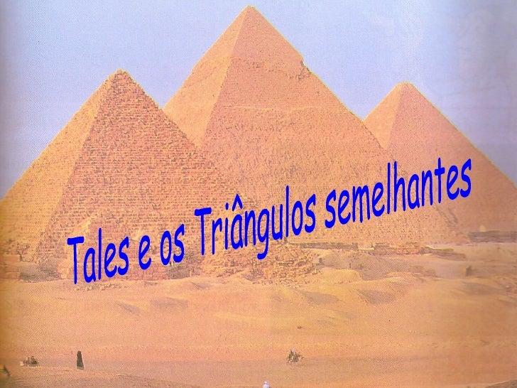 Tales e os Triângulos semelhantes