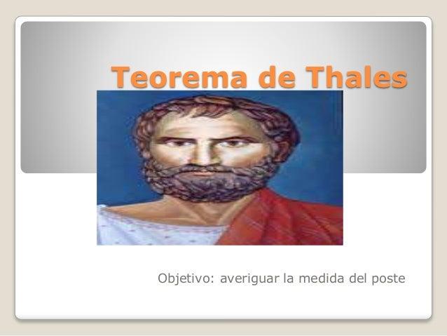 Teorema de Thales Objetivo: averiguar la medida del poste