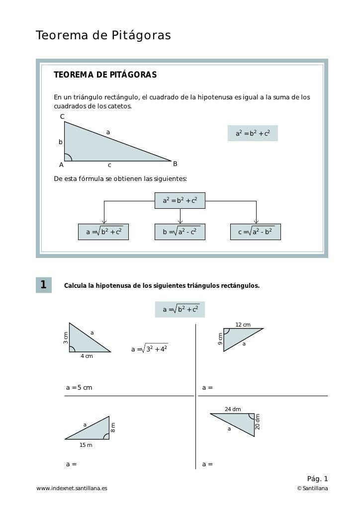 Teorema de Pitágoras      TEOREMA DE PITÁGORAS      En un triángulo rectángulo, el cuadrado de la hipotenusa es igual a la...