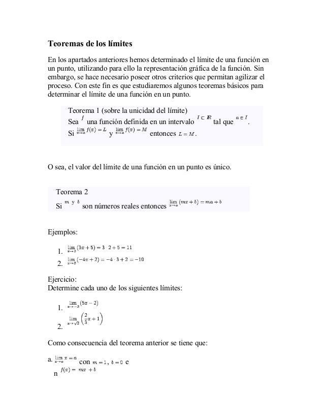 Teoremas de los límites En los apartados anteriores hemos determinado el límite de una función en un punto, utilizando par...