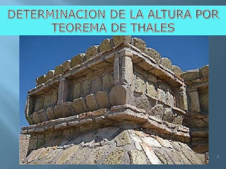 DETERMINACION DE LA ALTURA POR TEOREMA DE THALES <br />1<br />