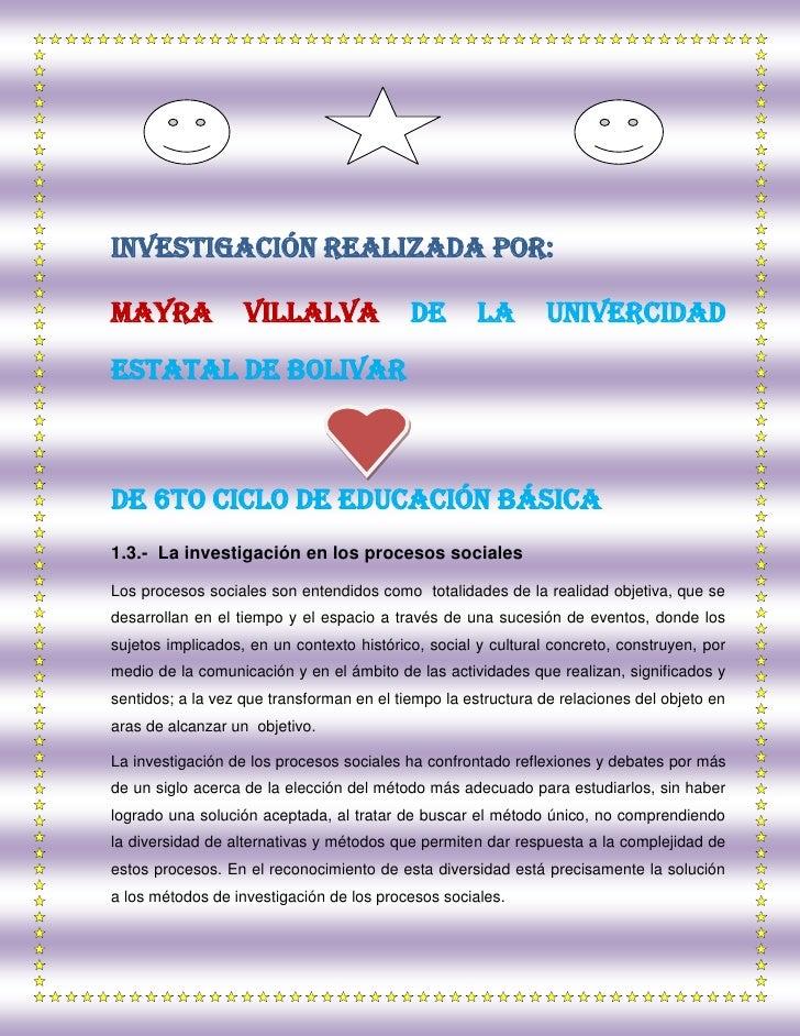 INVESTIGACIÓN REALIZADA POR:<br />MAYRA VILLALVA DE LA UNIVERCIDAD ESTATAL DE BOLIVAR<br />De 6to ciclo de educación básic...