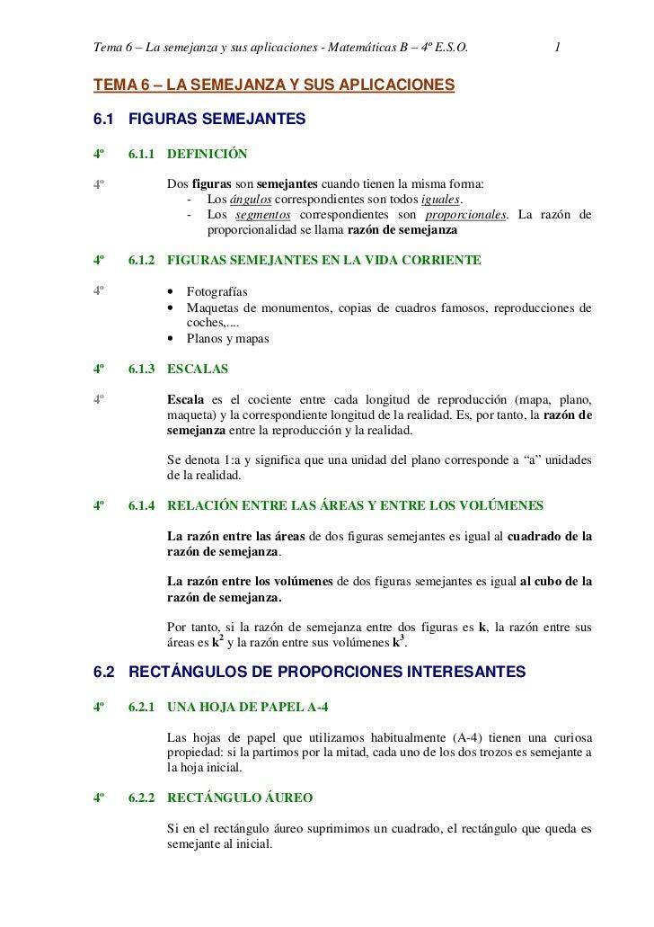 Tema 6 – La semejanza y sus aplicaciones - Matemáticas B – 4º E.S.O.                  1TEMA 6 – LA SEMEJANZA Y SUS APLICAC...