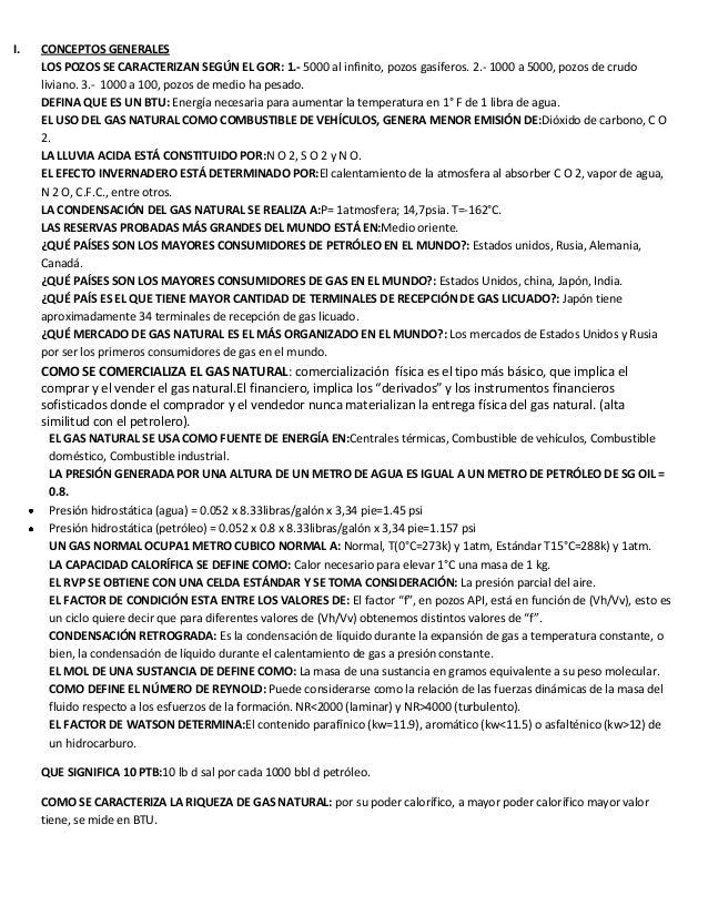 I.  CONCEPTOS GENERALES LOS POZOS SE CARACTERIZAN SEGÚN EL GOR: 1.- 5000 al infinito, pozos gasíferos. 2.- 1000 a 5000, po...