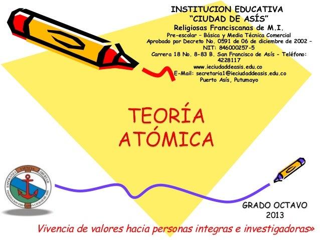 """GRADO OCTAVOGRADO OCTAVO 20132013 INSTITUCION EDUCATIVA """"CIUDAD DE ASÍS"""" Religiosas Franciscanas de M.I. Pre-escolar – Bás..."""
