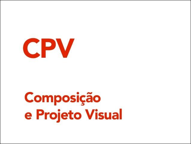 CPV Composição e Projeto Visual