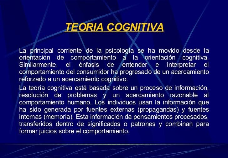 TEORIA COGNITIVA <ul><li>La principal corriente de la psicología se ha movido desde la orientación de comportamiento a la ...