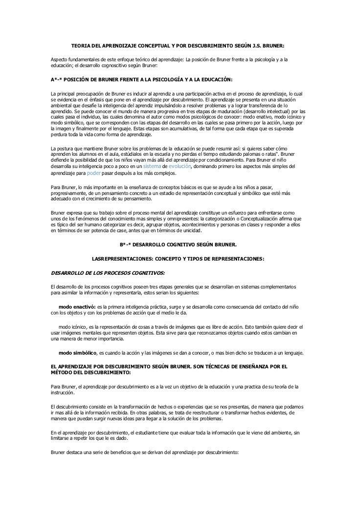 TEORIA DEL APRENDIZAJE CONCEPTUAL Y POR DESCUBRIMIENTO SEGÚN J.S. BRUNER:  Aspecto fundamentales de este enfoque teórico d...