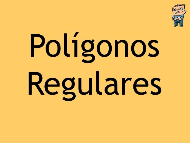 PolígonosRegulares