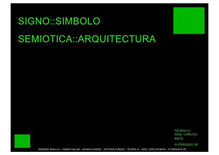 SIGNO::SIMBOLO SEMIOTICA::ARQUITECTURA                                                                                    ...
