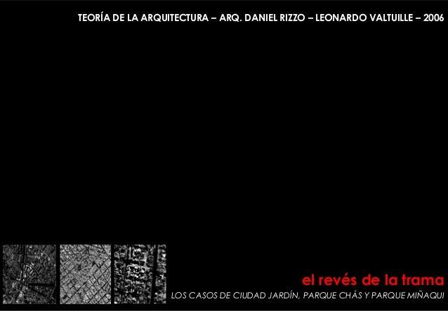 el revés de la trama LOS CASOS DE CIUDAD JARDÍN, PARQUE CHÁS Y PARQUE MIÑAQUI MORFOLOGÍA 2 – GARCÍA CANO – ARQ. HERNÁN JAG...