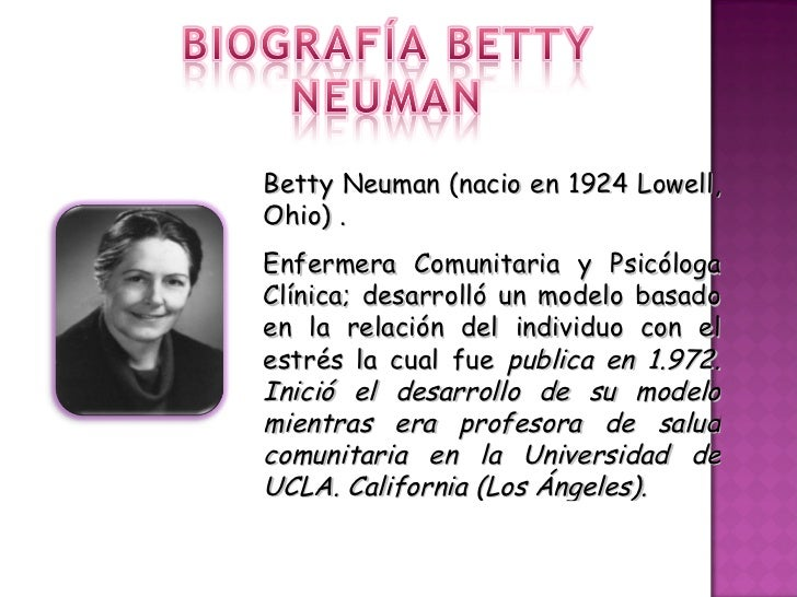 betty neuman biography Buy betty neuman: the neuman systems model (notes on nursing  model,  with a brief biography of the theorist and a succinct discussion of the theory itself.