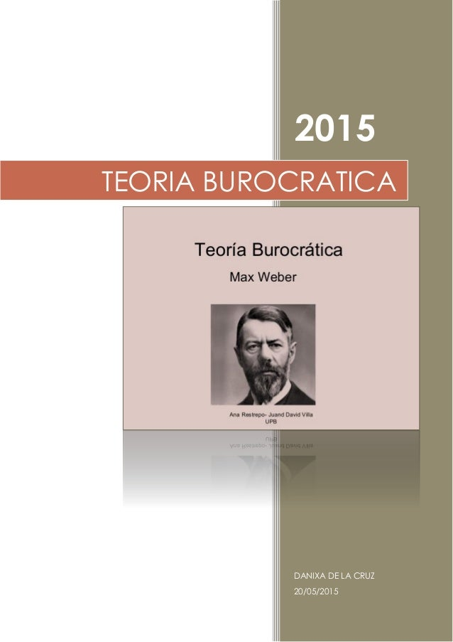 2015 DANIXA DE LA CRUZ 20/05/2015 TEORIA BUROCRATICA