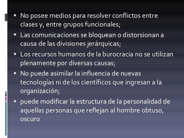 <ul><li>No posee medios para resolver conflictos entre clases y, entre grupos funcionales;  </li></ul><ul><li>Las comunica...