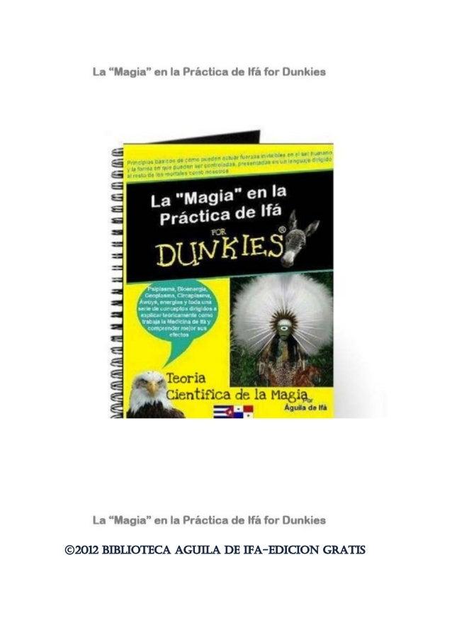 ©2012 BIBLIOTECA AGUILA DE IFA-EDICION GRATIS