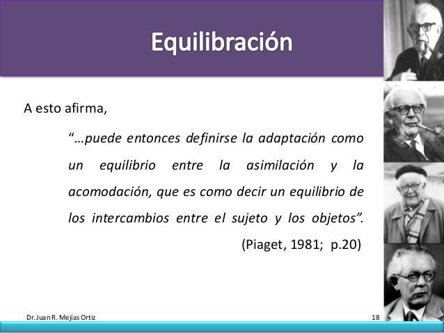 """A esto afirma,              """"…puede entonces definirse la adaptación como              un           equilibrio   entre   l..."""