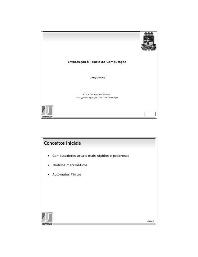 Introdução à Teoria da Computação                           UAB/UFRPE                       Eduardo Araújo Oliveira       ...