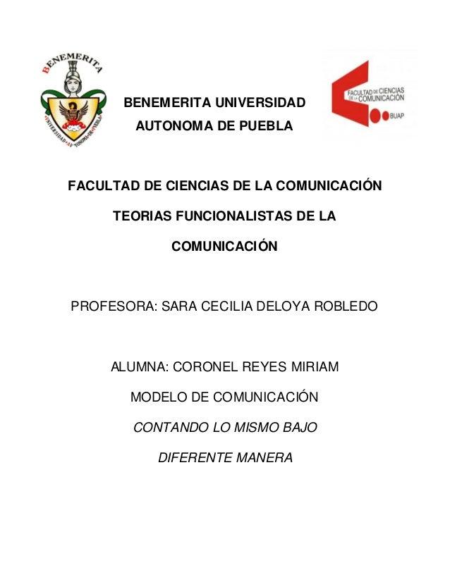 BENEMERITA UNIVERSIDADAUTONOMA DE PUEBLAFACULTAD DE CIENCIAS DE LA COMUNICACIÓNTEORIAS FUNCIONALISTAS DE LACOMUNICACIÓNPRO...