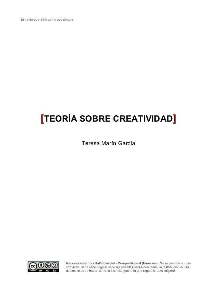 Estrategias creativas - grupo pintura              [TEORÍA SOBRE CREATIVIDAD]                                         Tere...