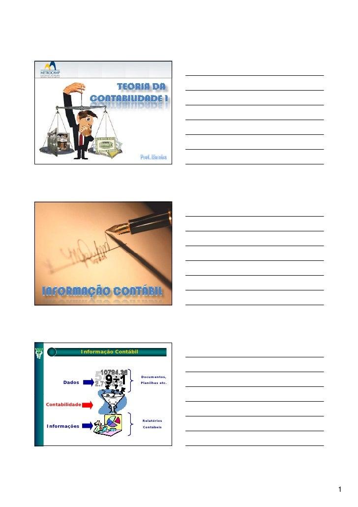Informação Contábil                                        Documentos,       Dados                         Planilhas etc. ...