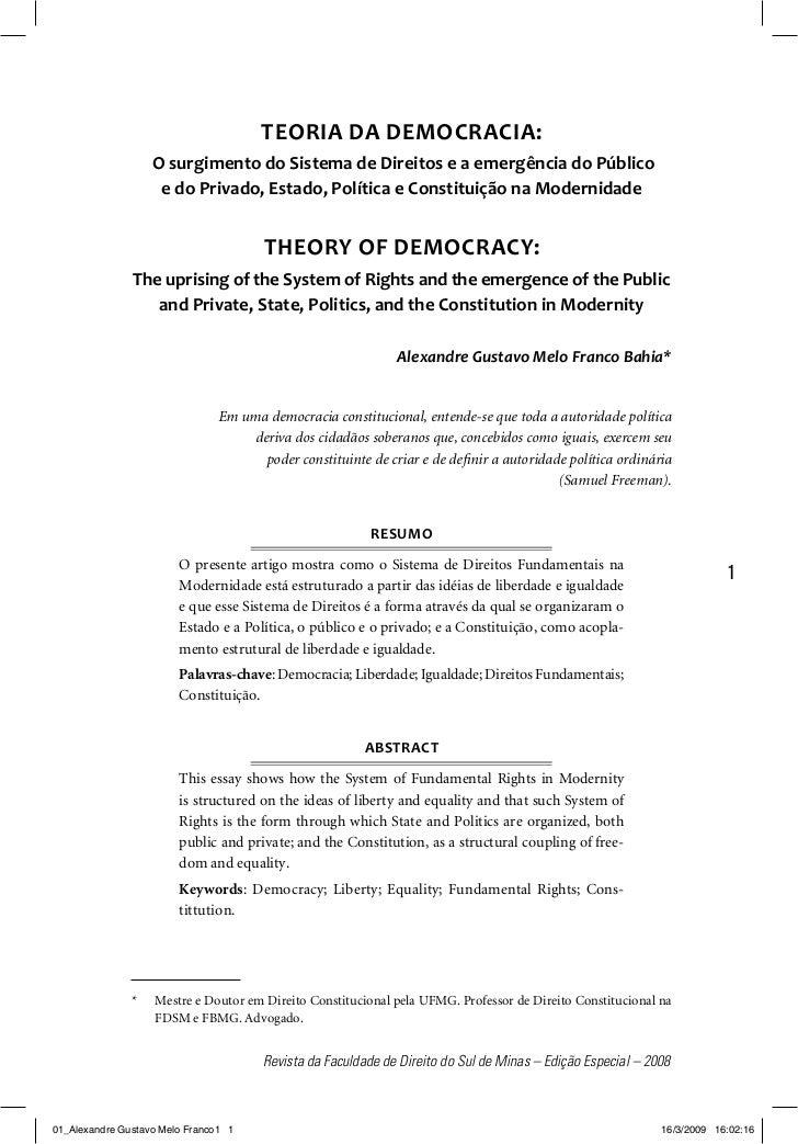 TEORIA DA DEMOCRACIA:                   O surgimento do Sistema de Direitos e a emergência do Público                    e...