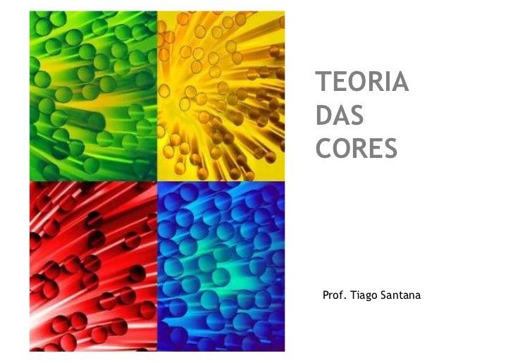 TEORIADASCORESProf. Tiago Santana