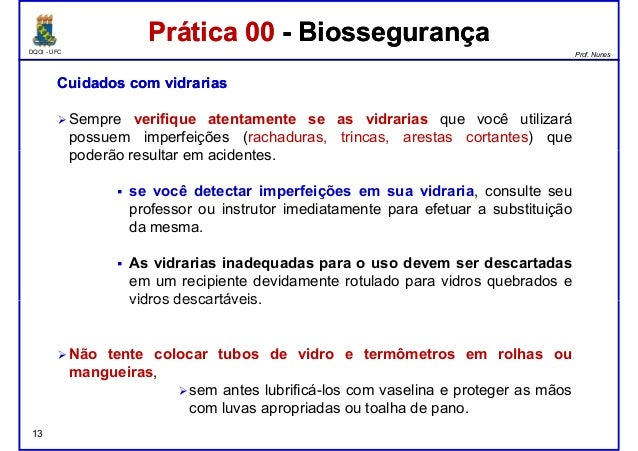 DQOI - UFC Prof. Nunes Prática 00 - BiossegurançaPrática 00 - Biossegurança CuidadosCuidados comcom vidrariasvidrarias Sem...