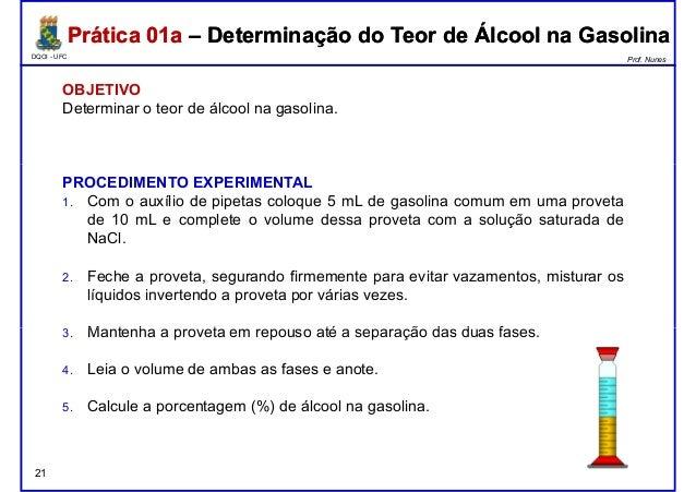 DQOI - UFC Prof. Nunes Prática 01a – Determinação do Teor de Álcool na GasolinaPrática 01a – Determinação do Teor de Álcoo...