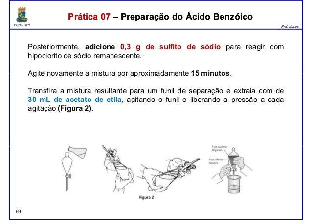 DQOI - UFC Prof. Nunes Posteriormente, adicione 0,3 g de sulfito de sódio para reagir com hipoclorito de sódio remanescent...
