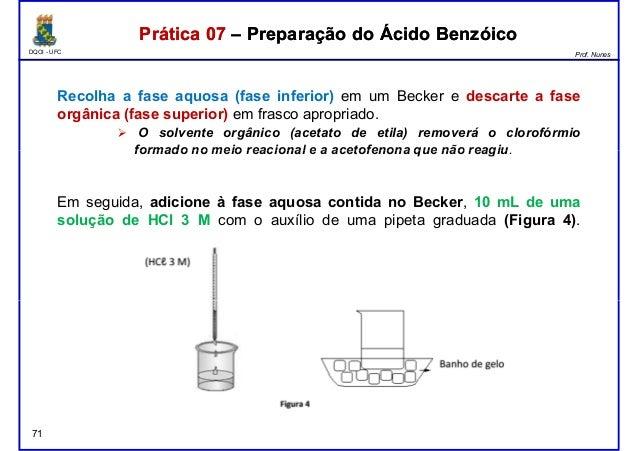 DQOI - UFC Prof. Nunes Recolha a fase aquosa (fase inferior) em um Becker e descarte a fase orgânica (fase superior) em fr...